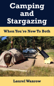 Camping and Stargazing beginner car tent camping tips checklists solar eclipse